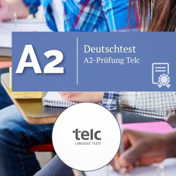Telc A2-Prüfung 30.10.2021um 09:00 Uhr