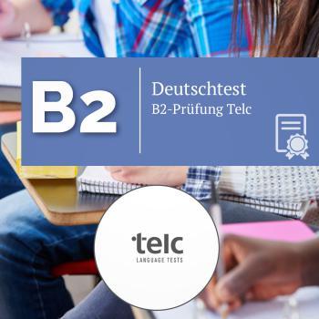 Telc B2 Sprachprüfung 11.09.2021 um 09:00 Uhr