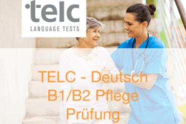 Telc B1.B2 Sprachprüfung für Pflegekräfte 13.11.2021 um 09:00 Uhr